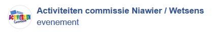 2018_02_20_19_18_09_2_Activiteiten_commissie_Niawier_Wetsens_Startpagina